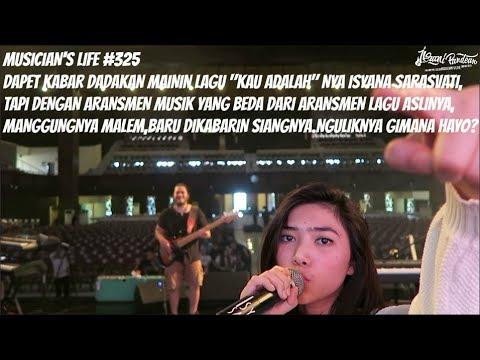 MUSICIAN'S LIFE #325   JADI STUNTMAN MANGGUNG BARENG ISYANA SARASVATI & MENDADAK ADA ARANSMEN BARU