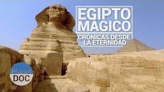 DOCUMENTALES COMPLETOS EN ESPAÑOL 2015 (Egipto Mágico, crónicas desde la eternidad )