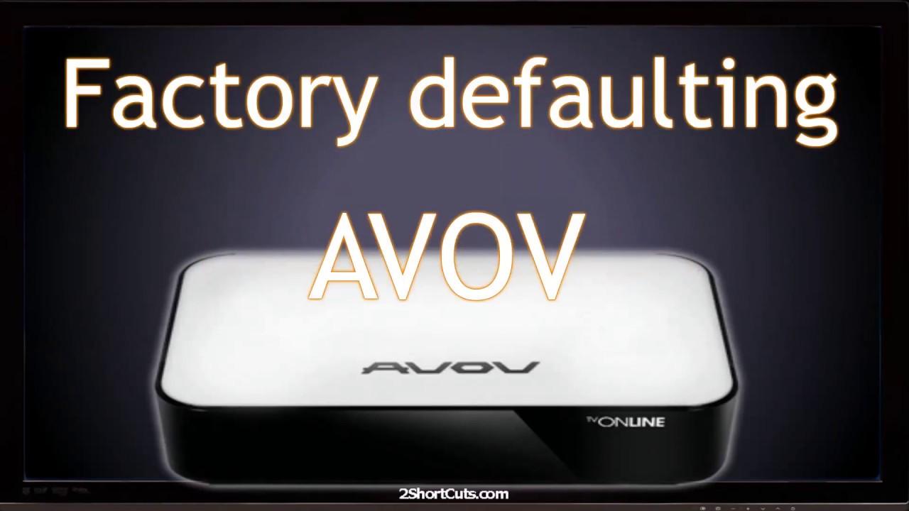 AVOV TVOnline factory defaulting | Not PVR