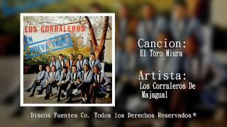 Los Corraleros de Majagual / El Toro Miura [ Discos Fuentes ]