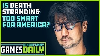 Is Death Stranding Too Smart for America? - Kinda Funny Games Daily 11.11.19