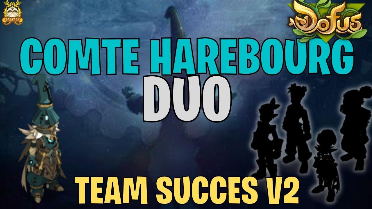 [DOFUS] TEAM SUCCES V2 : COMTE HAREBOURG DUO