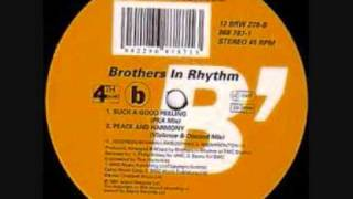 Brothers in Rhythm - Peace & Harmony (original)