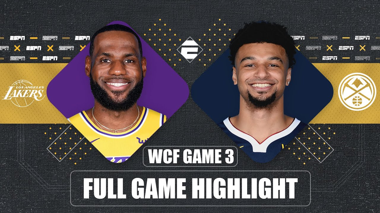 Lakers vs. Nuggets - Game Preview - September 22, 2020 - ESPN