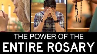 The Power of Praying the Entire Rosary