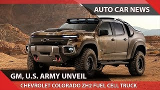 [WOW!] CHEVROLET COLORADO ZH2 FUEL CELL TRUCK U.S. ARMY