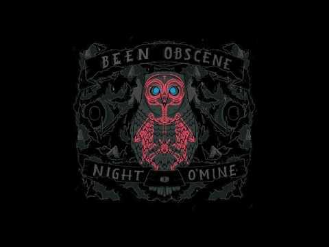 Been Obscene - Night O'Mine (Full Album 2011)