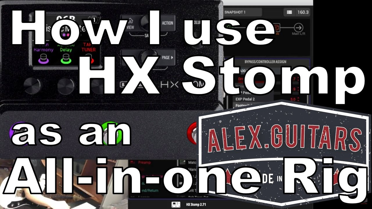 How I use the Line 6 HX Stomp as an All-In-One Rig for modern P&W