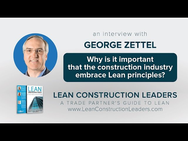 Why is it important that the construction industry embrace Lean principles?