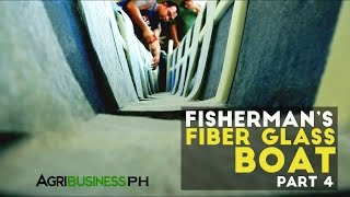 How to construct the unsinkable fiberglass boat : Bangkang Pinoy Part 4