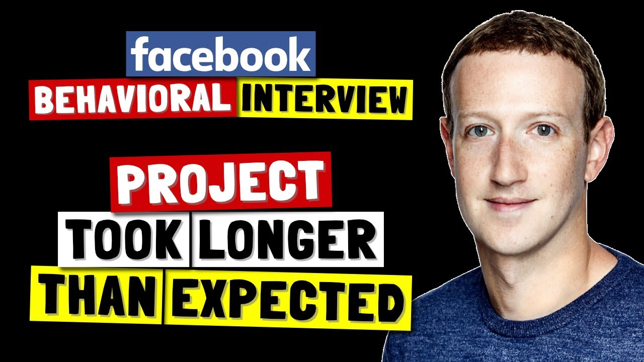 ✅ Tell Me About A Time Project Took Longer Than Expected | Facebook Behavioral Interview (Jedi) Series 🔥