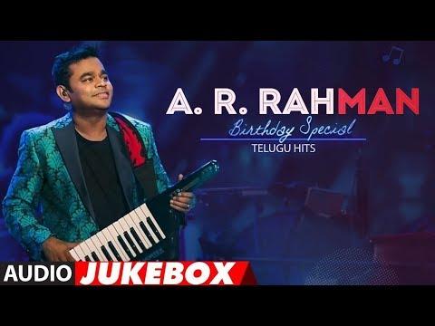 ar-rahman-telugu-hit-songs-jukebox- -#arrahmanbirthdaysongs