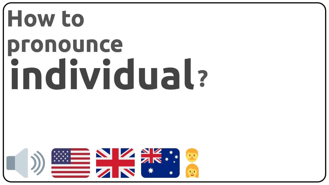 How to pronounce individual in english?