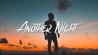 GhostDragon - Another Night (Lyrics) Ft. Exede
