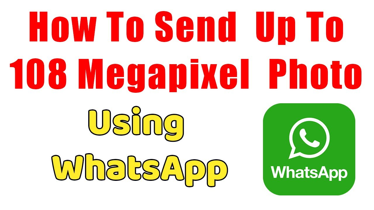 How to Send Full Resolution Photos in WhatsApp