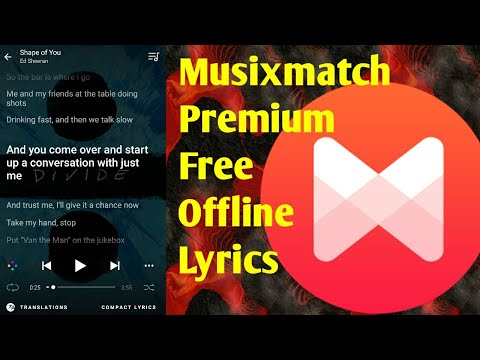 How to get Musixmatch Premium for Free | Offline Lyrics | Musixmatch Premium APK | December 2017