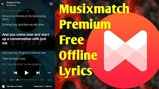 How to get Musixmatch Premium for Free | Offline Lyrics | Musixmatch Premium APK | December 2017