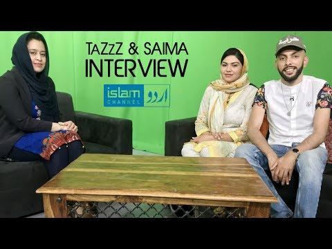 TaZzZ & Saima | Interview With Islam Channel | Speaking Urdu 🇵🇰