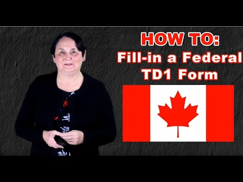 HOW TO: Fill-in A Canadian TD1 Form (2020)
