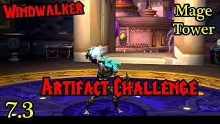 Video Windwalker Monk (Mage Tower) - Artifact Challenge Guide! download MP3, 3GP, MP4, WEBM, AVI, FLV Juli 2018
