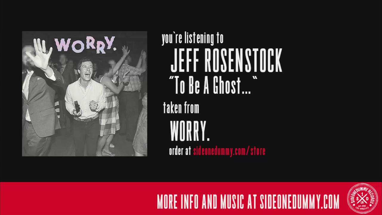 jeff-rosenstock-to-be-a-ghost-sideonedummy