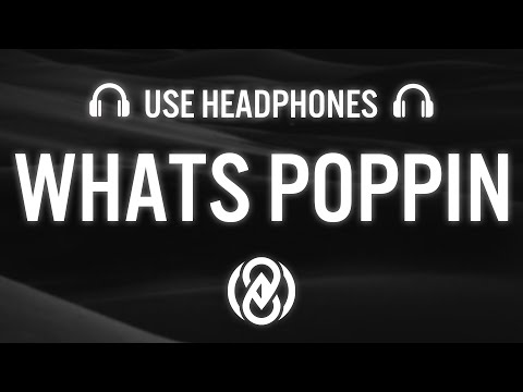 Jack Harlow - WHATS POPPIN (8D AUDIO) 🎧