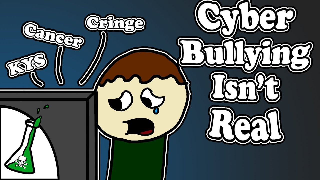why cyber bullying isn t real [ 1280 x 720 Pixel ]