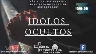 ÍDOLOS OCULTOS - REV. AUGUSTINHO JR.