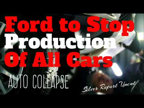 Auto Sales Collapse Ford To Stop All Production of Cars - Economic Collapse News