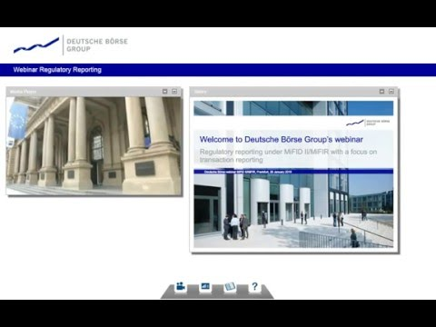 Deutsche Börse's webcast on transaction reporting under MiFID II/MiFIR