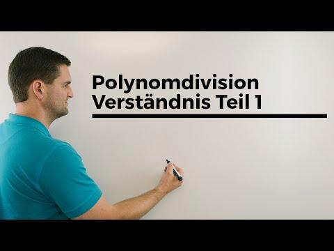 Polynomdivision Verständnis Teil 1, Polynomdivision verstehen   Mathe by Daniel Jung