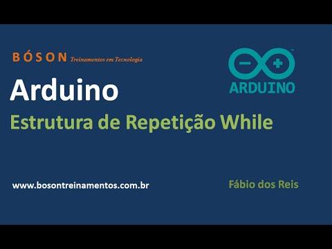 Arduino - Estrutura De Repetição While