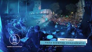 Toma Tu Lugar - Para siempre danzaremos / DVD Adora a Jesús