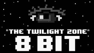 The Twilight Zone Theme Song (8 Bit Remix Cover Version) [Tribute to The Twilight Zone]