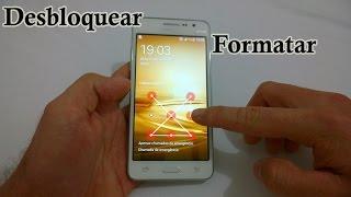 Samsung Galaxy Gran Prime Dual - Esqueceu a Senha? [Hard Reset]