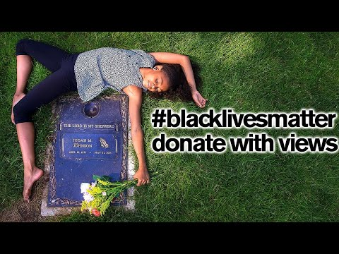 BLM Takes Over My Channel - 1 View = 1 Donation - Play On Repeat