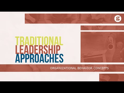 Traditional Leadership Approaches