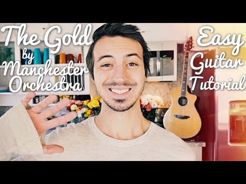 The Gold Manchester Orchestra Guitar Tutorial // The Gold Guitar // Lesson #431