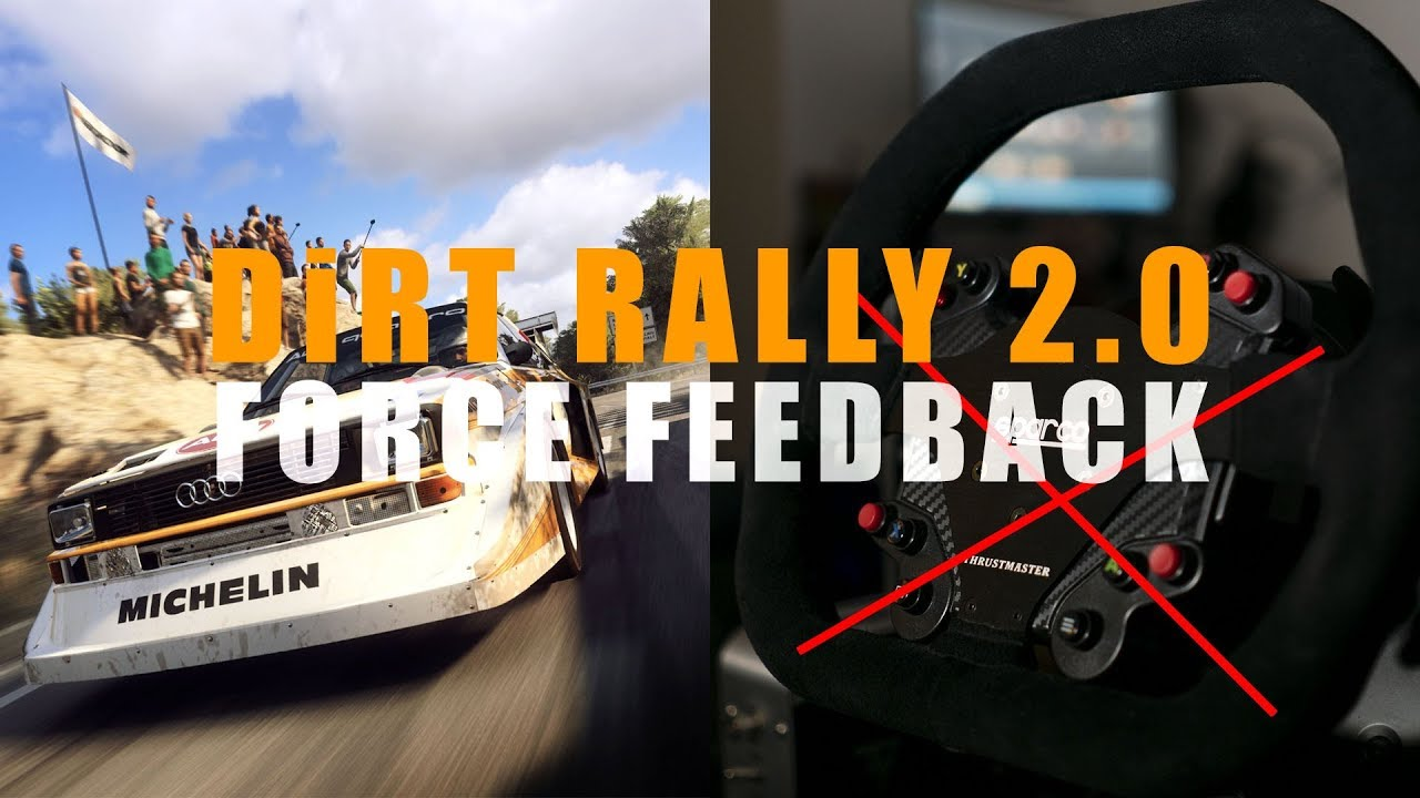 DiRT Rally 2 0's force feedback (FFB) issue and can it be