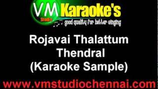 Rojavai Thalattum Thendral Tamil Karaoke