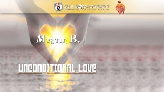 Mystic B. - Unconditional Love (HIT MANIA CHAMPIONS 2017)
