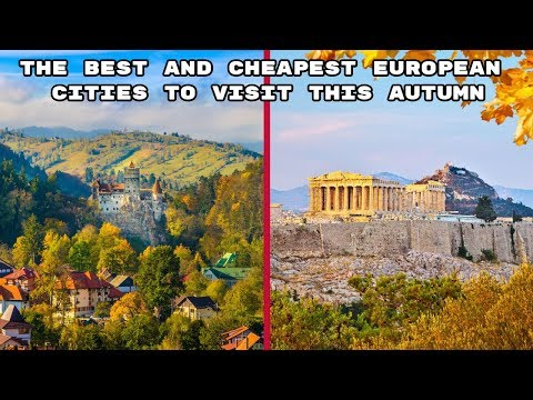 The Best And Cheapest European Cities To Visit This Autumn