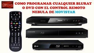 COMO PROGRAMAR TU BLURAY O DVD CON TU CONTROL REMOTO NEBULA 1 DE MOVISTAR