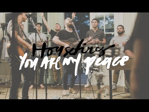 You Are My Peace - Housefires (Featuring Nate Moore)