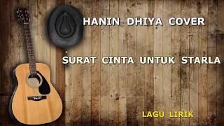 Surat Cinta Untuk Starla Lirik Virgoun Cover Hanin Dhiya