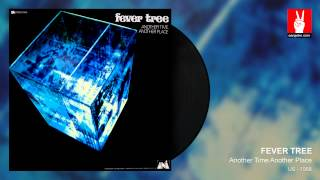 Fever Tree - Don't Come Crying To Me Girl (by EarpJohn)