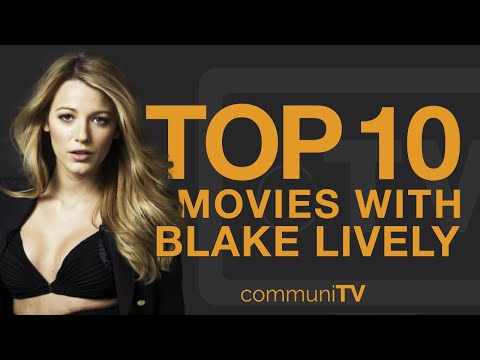 Top 10 Blake Lively Movies