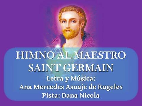 Himno al Maestro Saint Germain - Ana Mercedes Asuaje de Rugeles - Karaoke