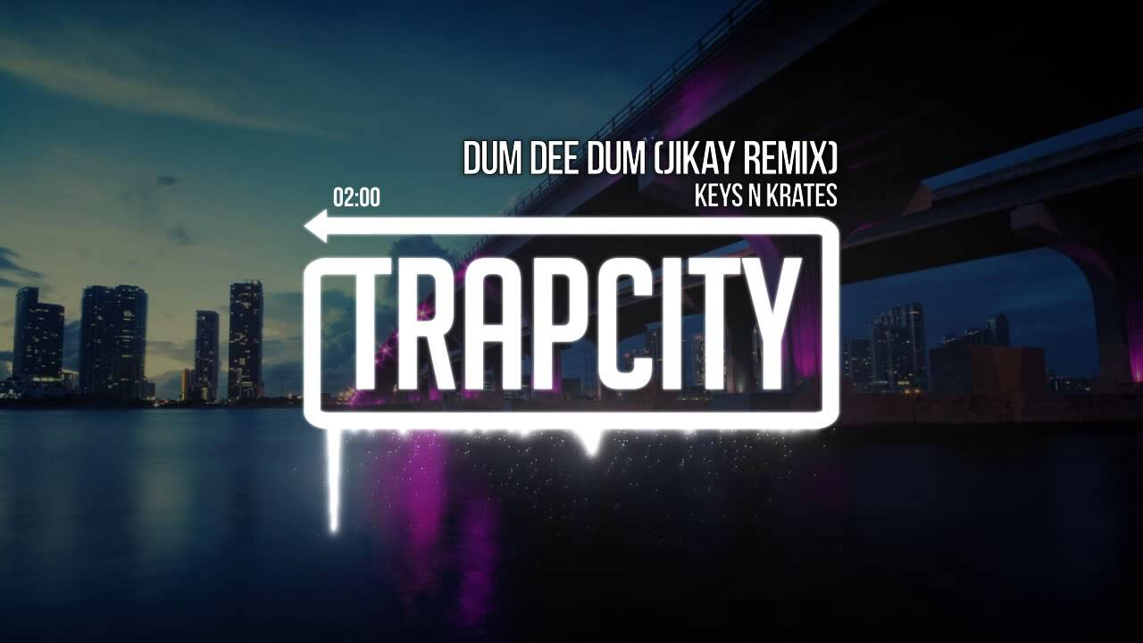 Keys N Krates - Dum Dee Dum (JiKay Remix) [OFFICIAL] #1