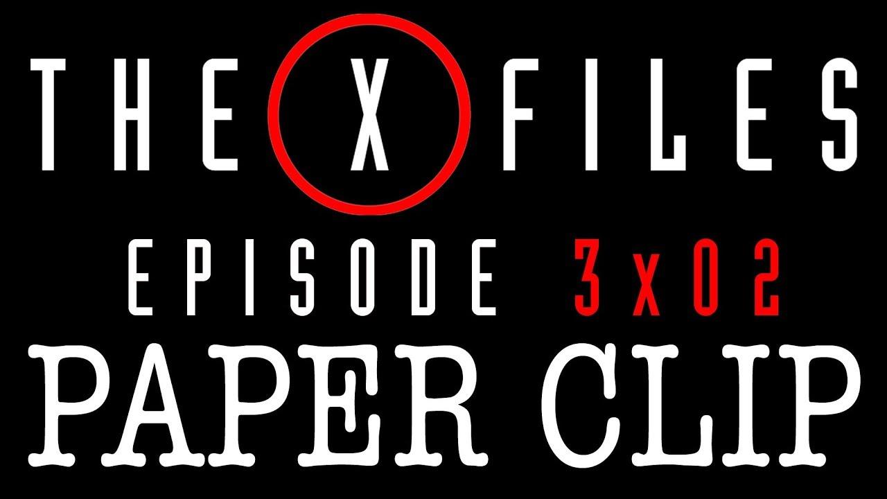 "Download THE X FILES ""Paper Clip"" Season 3 Episode 2"